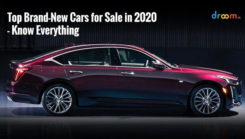 Top Brand-New Cars for Sale in 2020 – Know Everything